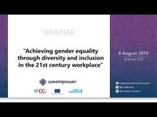 Achieving Gender Equality through Diversity and Inclusion in the 21st Century Workplace